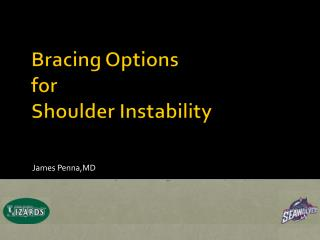 Bracing Options for Shoulder Instability
