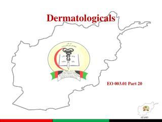 Dermatologicals