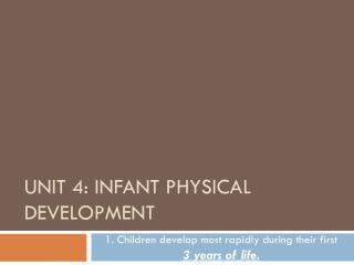 Unit 4: Infant Physical Development