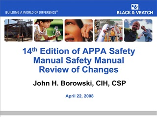 14th Edition of APPA Safety Manual Safety Manual Review of Changes