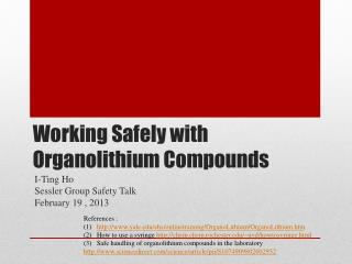 Working Safely with Organolithium Compounds