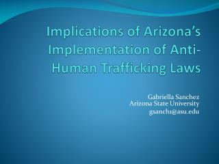 Implications of Arizona's Implementation of Anti-Human Trafficking Laws