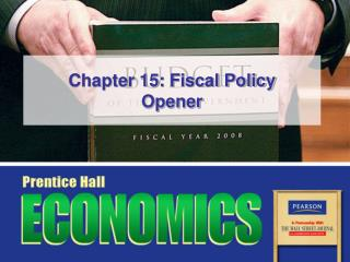 Chapter 15: Fiscal Policy Opener