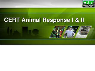 CERT Animal Response I & II