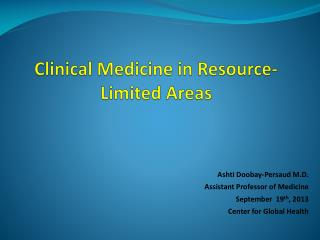 Clinical Medicine in Resource-Limited Areas