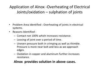Application of  Alnox  -Overheating  of Electrical  Joints/oxidation –  sulphation  of joints