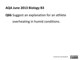 AQA June 2013 Biology  B3