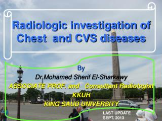 Radiologic investigation of Chest  and CVS diseases