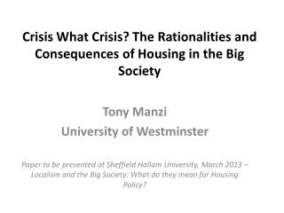 Crisis What Crisis?  The Rationalities and Consequences of Housing in the Big Society