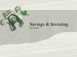 Savings &  Investing Randy Rabon