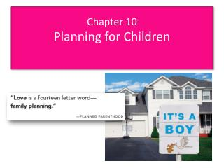 Chapter 10 Planning for Children