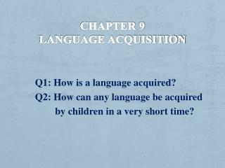 Chapter  9 Language acquisition