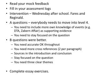 Read your mock feedback  Fill in your assessment logs