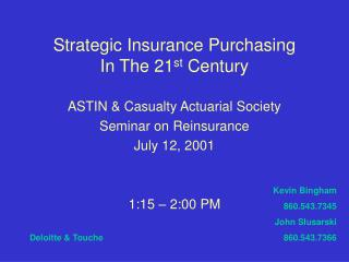 Strategic Insurance Purchasing In The 21st Century
