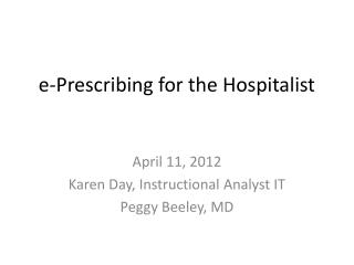 e-Prescribing for the Hospitalist