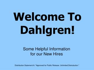 Welcome To Dahlgren