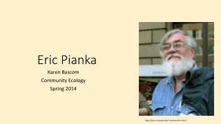 Eric Pianka