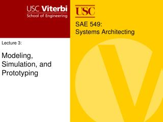 Lecture 3:  Modeling, Simulation, and Prototyping