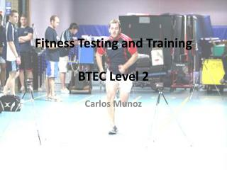 Fitness Testing and Training BTEC Level 2