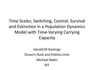 Harold M  Hastings Simon's Rock and Hofstra  Univ Michael  Radin RIT