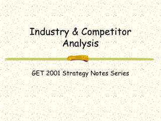 Industry  Competitor Analysis