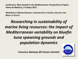 """Conference  """"Blue  Growth  in  the Mediterranean :  Perspectives  of  Spain ."""