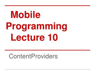 Mobile Programming Lecture 10
