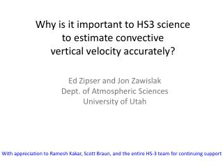 Why is it important to HS3 science  to estimate convective  vertical velocity accurately ?