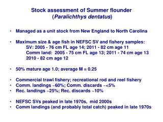 Stock assessment of Summer flounder  ( Paralichthys dentatus )