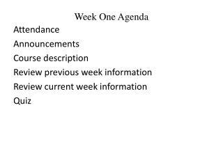 Week One Agenda