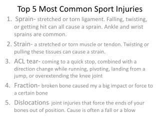Top 5 Most Common Sport Injuries