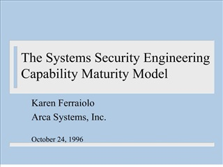 The Systems Security Engineering Capability Maturity Model