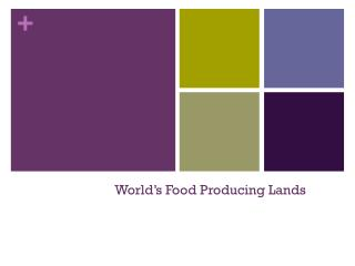World's Food Producing Lands