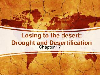 Losing to the desert: Drought and Desertification