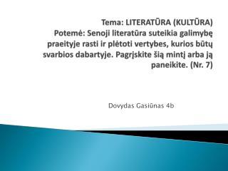 Dovydas Gasiūnas 4b