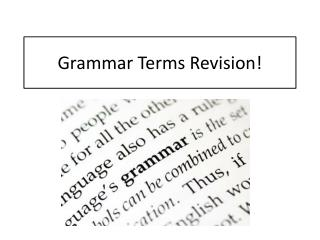 Grammar Terms Revision!