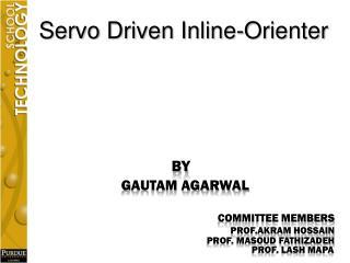 Servo Driven  Inline-Orienter