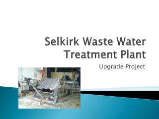 Selkirk Waste Water Treatment Plant