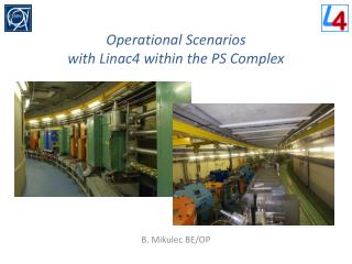 Operational Scenarios with Linac4 within the PS Complex