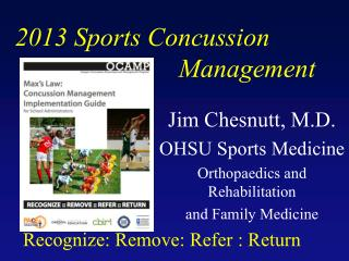 2013  Sports Concussion                                                                Management