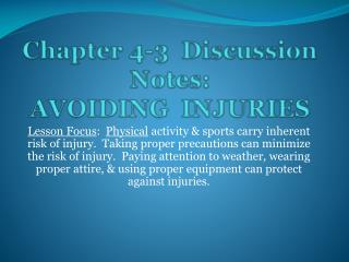 Chapter 4-3  Discussion Notes: AVOIDING  INJURIES