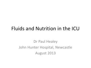 Fluids and Nutrition in the ICU