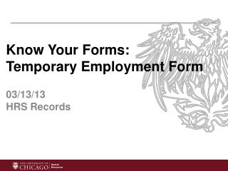 Know Your Forms:  Temporary Employment Form 03/13/13 HRS Records