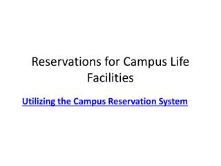 Reservations for Campus Life Facilities