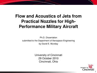Flow and Acoustics of Jets from Practical Nozzles for High-Performance Military Aircraft