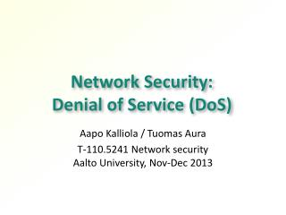 Network Security:  Denial of Service (DoS)