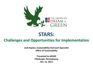 STARS: Challenges and Opportunities for Implementation