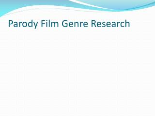 Parody Film Genre Research