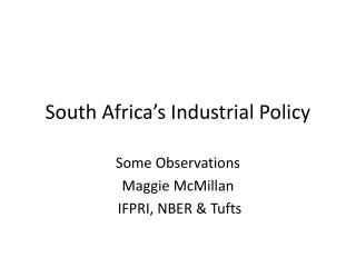South Africa's Industrial Policy