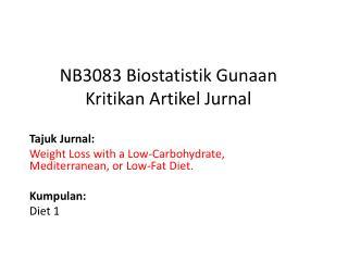 NB3083  Biostatistik Gunaan Kritikan Artikel Jurnal